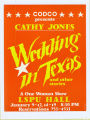 Wedding In Texas and Other Stories [Extended run]