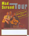 Buddy Wasisname and the Other Fellers : Mad Scravel Tour