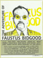 The Adventures of Faustud Bidgood