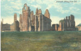 2.02: Postcards from Britain (undated), Arbroath Abbey from S.E