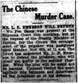 The Chinese murder case: Mr. L. E. Emerson will  defend