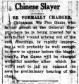 Chinese slayer: be formally charged