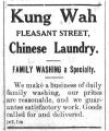 Kung Wah, Pleasant Street, Chinese laundry: family washing a specialty