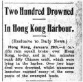 Two hundred drowned in Hong Kong Harbour: exclusive to Daily News