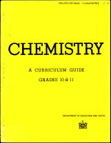 Chemistry : a curriculum guide, grades 10 and 11