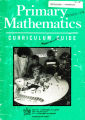 Primary Mathematics - Curriculum Guide