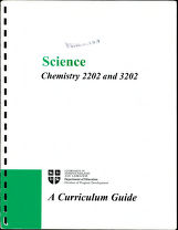 Science  : Chemistry 2202 and 3202 : a curriculum guide