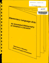 Elementary Language Arts : an annotated bibliography of children's literature