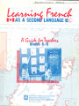 Learning French as a Second Language A Guide for Teachers Grades 4 - 6 Department of Education