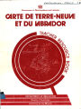 Carte De Terre-Neuve et du Labrador Teacher Resource Book Department of Education