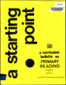 A starting point : a curriculum bulletin on primary reading