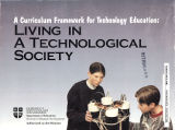 A Curriculum Framework for Technology Education Living in a Technological Society