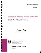 Francais in primary French immersion : grade two/deuxième année - interim