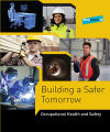Building a Safer Tomorrow  Occupational Health and Safety