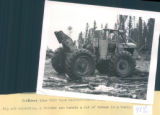 Skidders like this have revolutionized logging in many areas. Big and expensive, a skidder can...