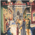 5.07.021: The Christmas Wish: Newfoundland Yuletide Favourites, 1999