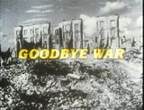 War. Part 07. Goodbye war