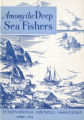 Among the Deep Sea Fishers, volume 42, issue 1 (April 1944)