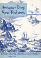 Among the Deep Sea Fishers, volume 43, issue 1 (April 1945)
