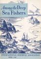 Among the Deep Sea Fishers, volume 44, issue 1 (April 1946)