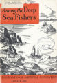Among the Deep Sea Fishers, volume 49, issue 4 (January 1952)