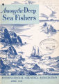 Among the Deep Sea Fishers, volume 47, issue 1 (April 1949)