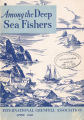 Among the Deep Sea Fishers, volume 46, issue 1 (April 1948)