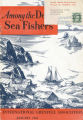 Among the Deep Sea Fishers, volume 52, issue 4 (January 1955)