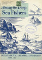 Among the Deep Sea Fishers, volume 49, issue 1 (April 1951)