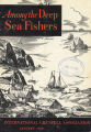 Among the Deep Sea Fishers, volume 47, issue 4 (January 1950)