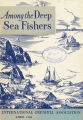 Among the Deep Sea Fishers, volume 48, issue 1 (April 1950)