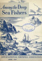 Among the Deep Sea Fishers, volume 50, issue 1 (April 1952)