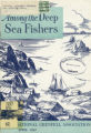 Among the Deep Sea Fishers, volume 52, issue 1 (April 1954)