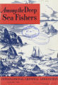 Among the Deep Sea Fishers, volume 59, issue 4 (January 1962)