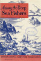 Among the Deep Sea Fishers, volume 60, issue 4 (January 1963)