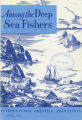 Among the Deep Sea Fishers, volume 62, issue 1 (April 1964)