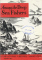 Among the Deep Sea Fishers, volume 65, issue 4 (January 1968)