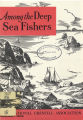 Among the Deep Sea Fishers, volume 69, issue 4 (January 1972)