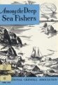 Among the Deep Sea Fishers, volume 70, issue 5 (April 1973)
