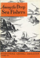 Among the Deep Sea Fishers, volume 70, issue 7 (October 1973)