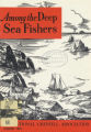 Among the Deep Sea Fishers, volume 70, issue 4 (January 1973)