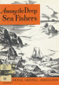 Among the Deep Sea Fishers, volume 70, issue 3 (October 1972)