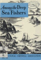 Among the Deep Sea Fishers, volume 72, issue 2 (April 1975)