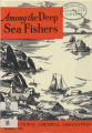 Among the Deep Sea Fishers, volume 72, issue 1 (January 1975)
