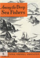 Among the Deep Sea Fishers, volume 72, issue 4 (October 1975)