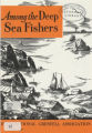 Among the Deep Sea Fishers, volume 74, issue 3 (October 1977)