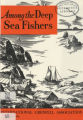 Among the Deep Sea Fishers, volume 73, issue 1 (January 1976)