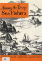 Among the Deep Sea Fishers, volume 73, issue 3 (October 1976)