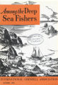 Among the Deep Sea Fishers, volume 75, issue 3 (October 1978)