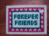 Dredge, Blanche.  'Forever Friends' sign in plastic canvas made by Blanche Dredge, Black Duck Cove.